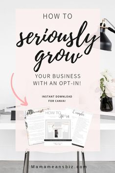How to Grow Your Business with an Opt-In // Mama Means Biz -- Email Marketing Strategy, Sales And Marketing, Online Marketing, Content Marketing, Media Marketing, Woman Quotes, Business Tips, Online Business, Inspiration Entrepreneur