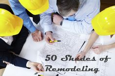 50 Shades of Remodel