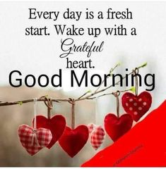 Good Morning quotes: inspirational quotes to jump-start your day Good Morning Quotes For Him, Good Morning Prayer, Morning Thoughts, Good Morning Inspirational Quotes, Morning Blessings, Good Morning Picture, Good Morning Love, Good Morning Friends, Good Morning Messages