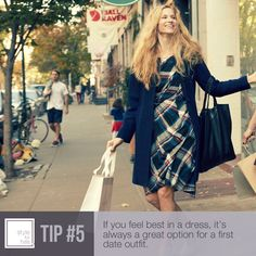 #5) Dresses are the best option for a first date - but only if you love donning them!    From our friends at www.styleforhire.com!