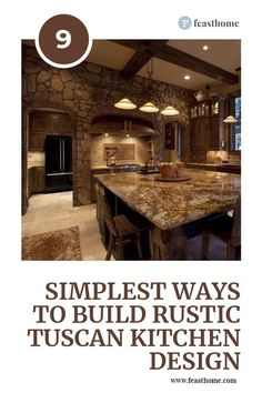 Whenever you want to have a Rustic Tuscany kitchen, you can try to choose countertop made of natural stone and kitchen backsplash with glossy materials. #FeastHome #Kitchen #Rustic