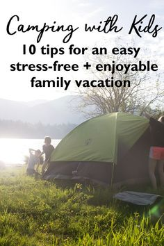 From years of experience I've compiled the best tips to make your next family camping trip easy, relaxing and stress free. Whether you're an old pro or a newbie with this How to Go Camping with Kids guide you'll be creating life long memories and enjoying camping in no time - even with an armload of kids! Kid friendly camping | Kids camping tent | What camping tent to buy | Kids camping kit | camping activities for kids | camping near me #ad in partnership with @colemanusa