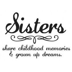 Sister Quotes and Sayings for