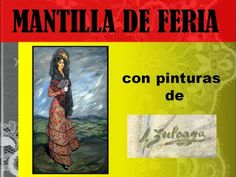 mantilla-de-feria by Saturnino Martinez via Slideshare