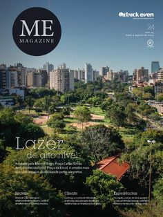 Lazer em alto nível – Adotada pela Melnick Even, Praça Carlos Simão Arnt, conhecida como Praça da Encol, é um dos mais queridos espaços da sociedade porto-alegrense.