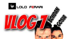 VLOG 7 (LOLO FERARI) - BO4GO