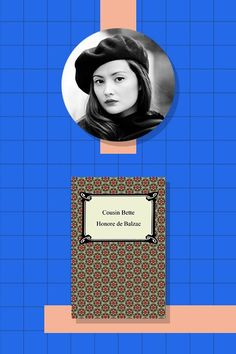 """28 London Influencers On The Books That Changed Their Lives #refinery29  http://www.refinery29.com/most-inspirational-books#slide-26  Peony Lim, digital influencer""""Balzac's Cousin Bette is a wonderfully quotable interpretation of family life, vanity, and greed. There are so many parts you want to copy out and remember. It's just beautifully written."""""""