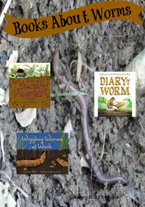 Dig Into Exploring Underground Animals: Worms, Worm books recommended by growingbookbybook.com