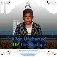 1 Up The Mixtape Official Release 2-24-15 ft Drake, Mr Chiz, Da boy D by Uncharted Production on SoundCloud