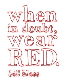 Words of wisdom #red #quote #inspiration