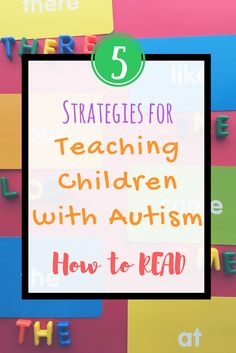 Autism can affect a child's language and social skills, which can affect their reading, comprehension skills, & how they generally learn. So how do we teach these kids to read?