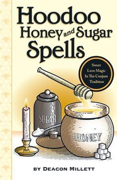 Hoodoo-Honey-and-Sugar-Spells-book-soon-to-be-available-via-Lucky-Mojo ... - Pinned by The Mystic's Emporium on Etsy