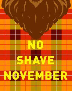 No Shave November via The Floral Coat hope ur ready justin