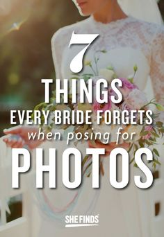 7 Things Every Bride Forgets When Posing For Photos