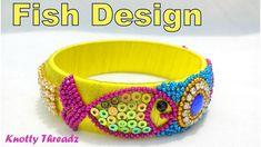 How to make a Designer Silk Thread Bangle - Fish Design at Home | Tutori...
