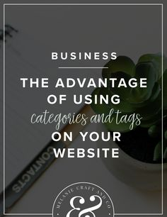 The advantage of using categories and tags on your website - Melanie Craft and Company