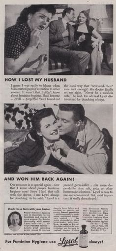 because you didn't use Lysol on the ol Snapper, hubby strayed with other women!  HILARIOUSLY SEXIST AND WRONG.