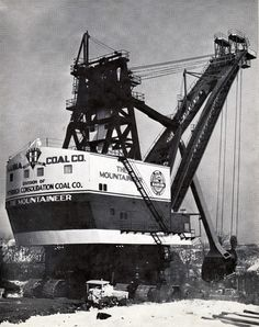 """""""The Mountaineer"""" Strip mining shovel built 1955  60 Cubic Yard Shovel by Hanna Coal Company, Division on Pittsburgh Consolidation Coal Co."""