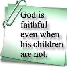 faithful...so true...