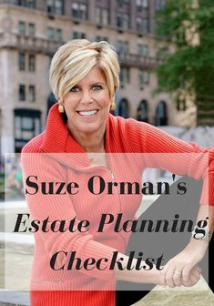 PIN IT: Suze Orman's Estate Planning Checklist How to write a will and make sure your assets pass to your loved ones exactly as you want—with the fewest possible hassles, taxes and delays. Funeral Planning Checklist, Retirement Planning, Early Retirement, Retirement Cards, Retirement Strategies, Retirement Advice, Emergency Binder, Emergency Preparedness, Emergency Preparation