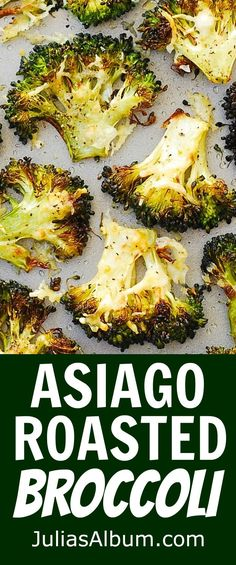 Asiago Roasted Broccoli - Crusty, crunchy, delicious side dish or just a snack to crunch on! Healthy, gluten free recipe. #Thanksgiving