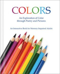 Colors: An Exploration of Color through Poetry and Pictures