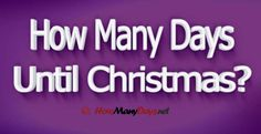 How Many Days Till Chritsmas?