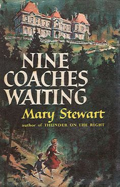 Mary Stewart, Nine Coaches Waiting