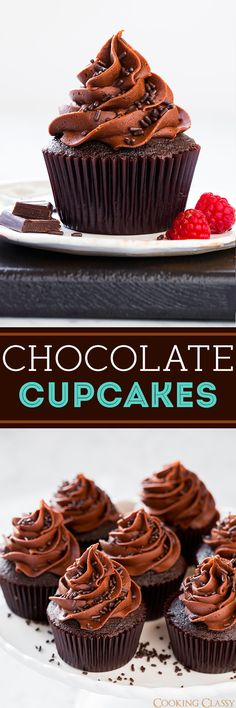 Chocolate Cupcakes with Chocolate Buttercream Frosting - Cooking Classy