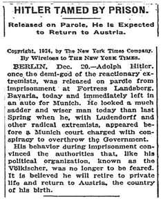 "Newspaper Post: ""Hitler Tamed By Prison"", 20th December 1924 - Oh good. Glad that's taken care of then."