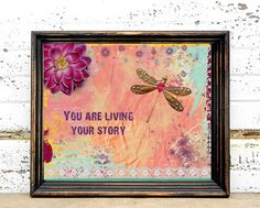 Dragonfly Art Print - 8x10 Inspirational Quote Art - Mixed Media Collage - Wall Art - Poster - Colorful. $13.00, via Etsy.