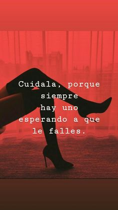 Take care of her, because there is always one waiting for you to fail. Queen Quotes, Me Quotes, Chill Quotes, Quotes En Espanol, The Ugly Truth, Spanish Quotes, Life Motivation, Messages, Cute Love