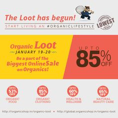 The Organic Loot has begun: Be a part of the Biggest Online Sale ever on Organics! #theorganicloot #biggestsale #discounts #megasale #offers #onlinesale #organiclifestyle #healthyliving #sale #shopping #organicshop #organicinsights #organicliving  India: http://organicshop.in/organic-loot Global: http://global.organicshop.in/organic-loot