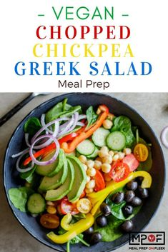 Vegan Chopped Chickpea Greek Salad Meal Prep - Meal Prep on Fleek™ Vegan Meal Prep, Lunch Meal Prep, Dinner Meal, Vegan Meals, Best Avocado Recipes, Vegetarian Recipes, Healthy Recipes, Healthy Food, Vegan Food