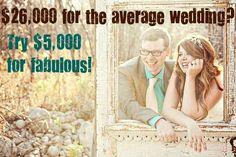 14 amazing weddings under 5 grand. @Meghan Krane Krane Raiche this is all you.