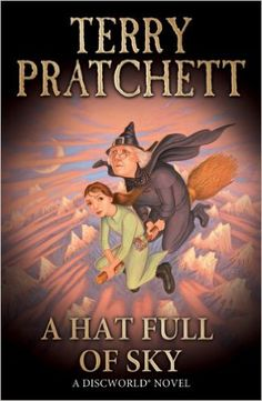 A Hat Full of Sky: (Discworld Novel 32) (Discworld series) eBook: Terry Pratchett: Amazon.co.uk: Books