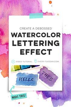 Create a debossed watercolor lettering effect | video tutorial: every-tuesday.com via @teelac