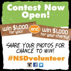 The National Student Day Contest is now open! Upload your volunteerism photos to Facebook, Twitter or Instagram with #NSDvolunteer for a chance to win $1,000 and a $1,000 donation to the charity of your choice.
