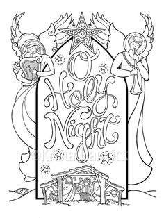 Manger Scene Coloring Page Fresh O Holy Night Nativity Scene Coloring Page In Two Sizes Nativity Coloring Pages, Bible Coloring Pages, Mandala Coloring Pages, Adult Coloring Pages, Coloring Books, O Holy Night, Journaling, Christmas Coloring Sheets, Creation Deco