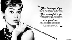 Image from http://www.kirstyhanly.co.uk/wp-content/uploads/2014/05/Audrey-Hepburn-Beautiful-Eyes-quote.jpg.