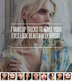 7 Makeup Tricks to Make Your Eyes Look Beautifully Bright ... → Makeup