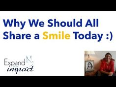 How a Smile Can Make You Happy and Others Happy Too! - YouTube