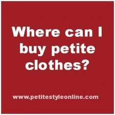 Click here to find out where can I buy #petite #clothes in the US.