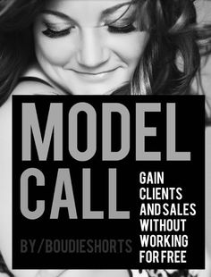 Boudoir Model Call.  Gain clients and sales without working for free!
