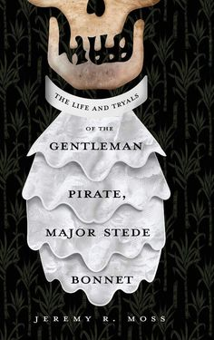 A nonfiction book written by Jeremy R. Moss, The Life and Tryals of the Gentleman Pirate, Major Stede Bonnet examines the life of a wealthy plantation owner living in Barbados who gave up his plantation, left his family, and, buying his own ship and crew, became a pirate. Check out our feature of this unique and intriguing story on our website. Stede Bonnet, William Kidd, Amazon Prime Free Trial, Charles Vane, The Life, Pirates, Gentleman, Death, Barbados