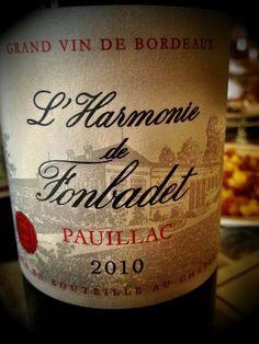 El Alma del Vino.: Domaines Peyronie Château Fonbadet L´Harmonie de Fonbadet 2010.