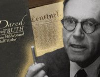 In the Face of Tyranny:  It's Good to Be Labeled 'Extreme'. Even to sympathetic friends, Dietrich von Hildebrand was considered extreme in his early opposition to Hitler.  Looking in our rear-view mirrors, no one would say that today. Might the same be happening again as Christians who stand up for biblical values on marriage, family and gender are being labeled extreme, homophobic dinosaurs; even becoming something of an embarrassment to their silent friends?