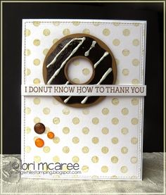 Smiling while Stamping: I donut know...handmade thank you card using My Favorite Things Donuts and Sprinkles stamps set and Donuts Die-namics