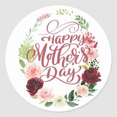 Pretty Floral Wreath Happy Mother's Day Classic Round Sticker   Zazzle.com Happy Mothers Day Wishes, Mothers Day Special, Diy Mothers Day Gifts, Mothers Day Shirts, Fathers Day Crafts, Mothers Day Cards, Morhers Day, Mothers Day Classic, Easy Mother's Day Crafts