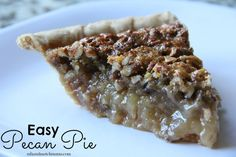 I don't know about your family, but in my family, Pecan Pie is required at...